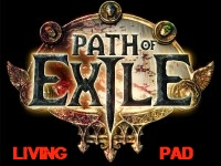 [Living Pad] Path Of Exile partie 7