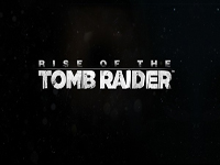 [Trailers] Tomb Raider : Rise of the Tomb Raider